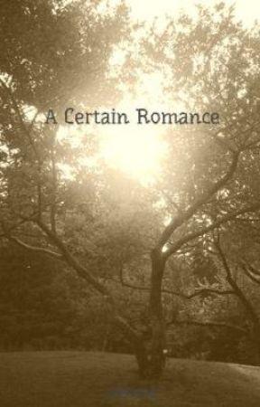 A Certain Romance by zasxee
