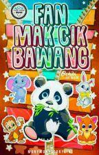 FAN MAKCIKS BAWANG by makciksbawang