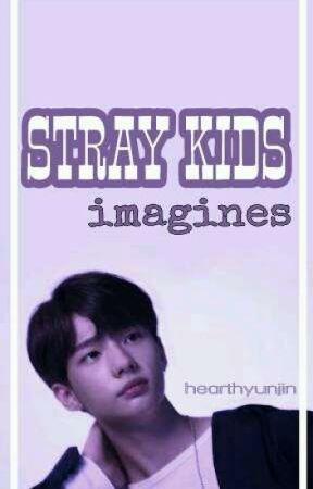 STRAY KIDS IMAGINES by hearthyunsuk