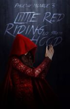 LITTLE RED RIDING HOOD ✔ od Lucy_Strauss