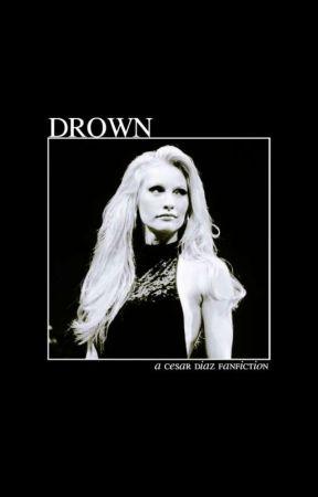 Drown | Cesar Diaz by moneymount