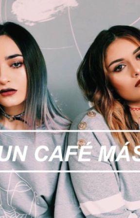 Un café más. [Calle+Poché] {one•shot} by squeezejauregui