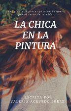 LA CHICA EN LA PINTURA by vale47869