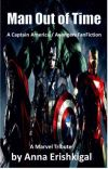Man Out of Time - A Captain America / Avengers Fanfiction cover