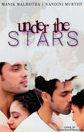Under The Stars ~ A MaNan Ts by Miss_WordDreamer