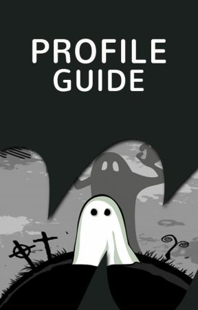 Ghost: Profile Guide by Ghost