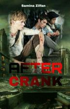 After the Crank (TMR Fanfic) [Completed] by SaminaZilfan