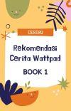 REKOMENDASI CERITA WATTPAD [BOOK 1] cover