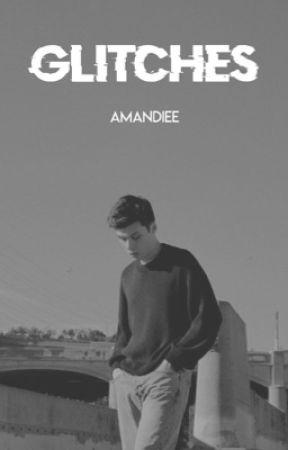Glitches by Amandiee
