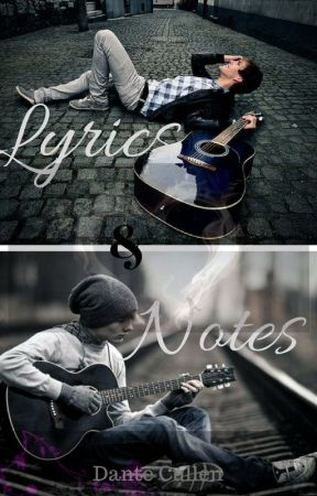 Lyrics & Notes (bxb) [On Hold] by XPerfectDistraction