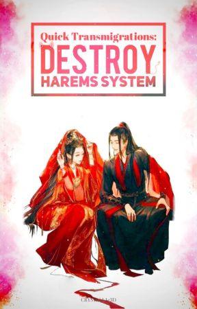 Quick Transmigrations: Destroy Harems System! by Crystall1z3d