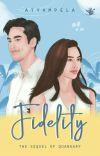 FIDELITY (Sequel Quandary) [Tersedia di PlayStore & Online Bookstore] cover