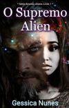 O Supremo Alien-  *Série - Amores Aliens. Livro 1* cover