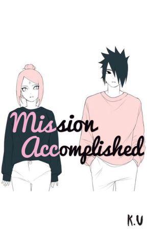Mission accomplished    Sasusaku by kxkx0504
