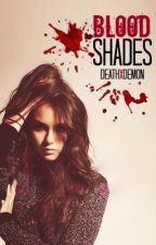 Blood Shades by DeathxDemon