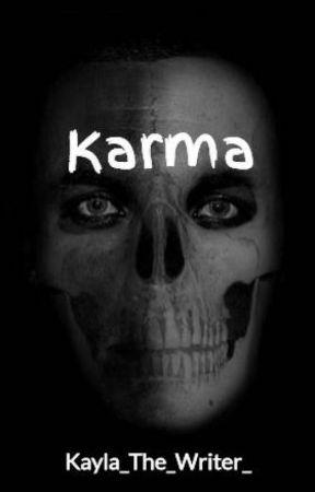 Karma by Kayla_The_Writer_