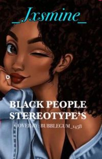Black people stereotypes👀 cover