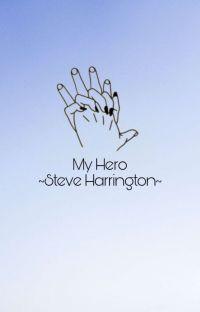 My hero ☆ Steve Harrington cover
