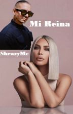 Mi Reina by ShrazyMe