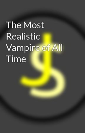 The Most Realistic Vampire of All Time by ZaenonWP