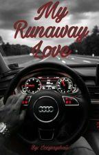 My Runaway Love 🔒 ♡BxB♡ by IzzySaysHaii
