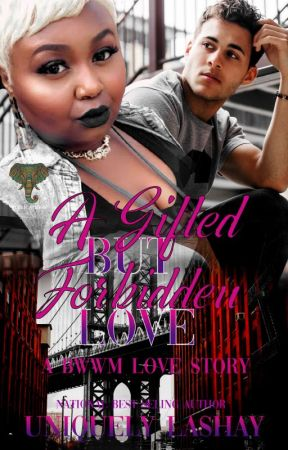 A Gifted but Forbidden Love (A BWWM Love Story) by fancyshay