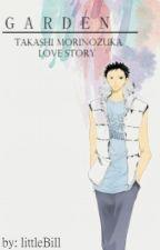 Garden: Takashi Morinozuka Love Story by littleBill