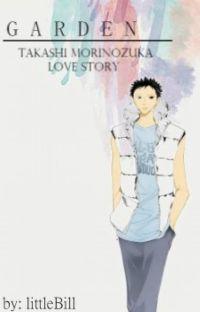 Garden: Takashi Morinozuka Love Story cover