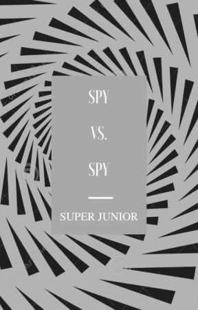 Spy vs. Spy (Super Junior. KangMin. HeeTeuk.) by KitsuneNishizono
