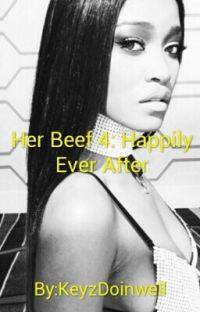 Her Beef 4: Happily Ever After cover