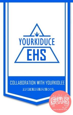 YOURKIDUCE -EHS ;appfict by ehsyourkidlee