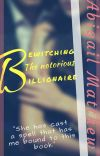 Bewitching the notorious Billionaire  | √ cover
