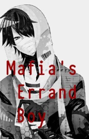Mafia's Errand boy (Mxb) by Lights_at_Midnight