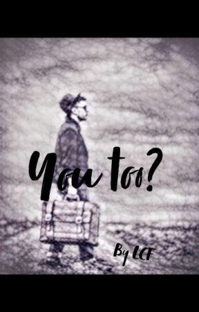 You too?  by lonelycauliflower