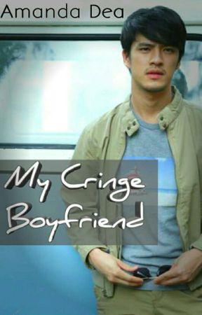 (CERPEN) My Cringe Boyfriend by amanda__dea