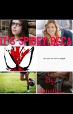 It's Spidey Beca by astrvpe