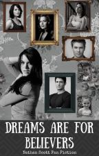 Dreams are for Believers [6] Nathan Scott Fan Fiction [End of Series] by MrsNOBrien