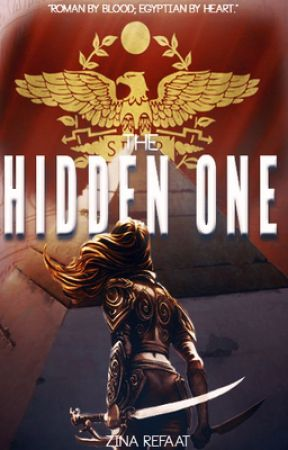 The Hidden One | Sequel to The General's Daughter | by ZinaRefaat