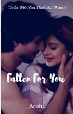 AdiYa Two Shot : Fallen For You (Completed) by Sh_aarohi