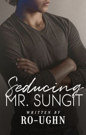 Seducing Mr. Sungit by ro-ughn