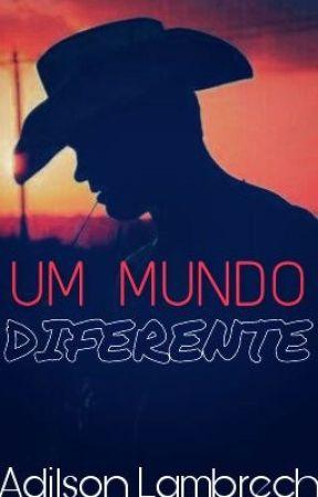 UM MUNDO DIFERENTE by Chico_Mh