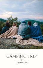 Camping Trip by LilyAnnaLace