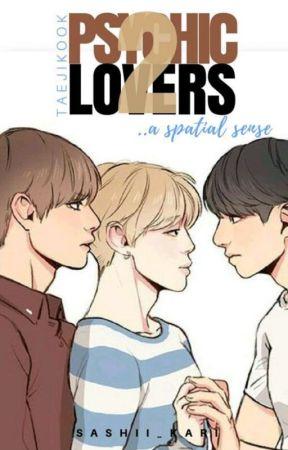 Psychic Lovers 2: A Spatial Sense | A TaeJiKook FF [ONGOING] by Sashii_Kari