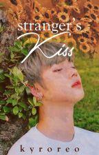 Stranger's Kiss ✔ by jageunbyeol