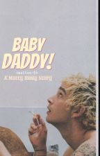 Baby Daddy! °Matty Healy° by Wattoo-94