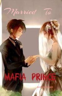 Married To Mafia Prince cover