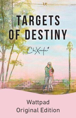 Targets of Destiny (Meraki #1.5) by chiXnita