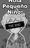 Hola Pequeño Niño. (South Park) [CONCLUIDA] cover