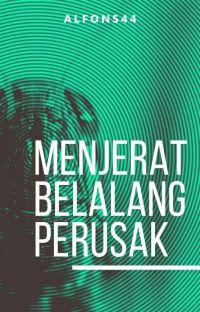 MENJERAT BELALANG PERUSAK cover