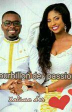 Tourbillon De Passion par Xalima-d-or